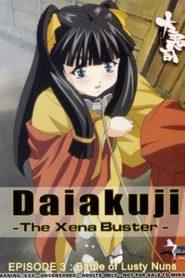 Daiakuji: The Xena Buster Episode 3